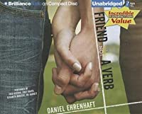 Friend Is Not A Verb By Daniel Ehrenhaft