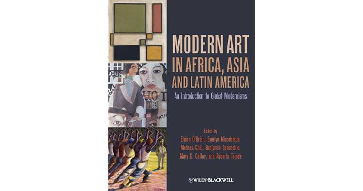 Modern Art In Africa Asia And Latin America An