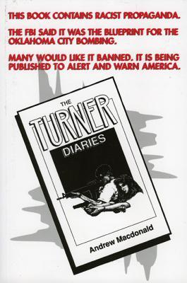 The Turner Diaries by William Luther Pierce
