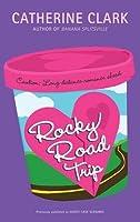 Rocky Road Trip (Courtney Von Dragen Smith, #2)