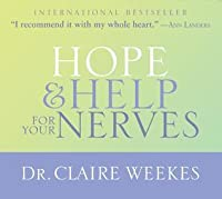 Claire weekes hope and help for your nerves