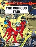 The Curious Trio (Yoko Tsuno, #7)