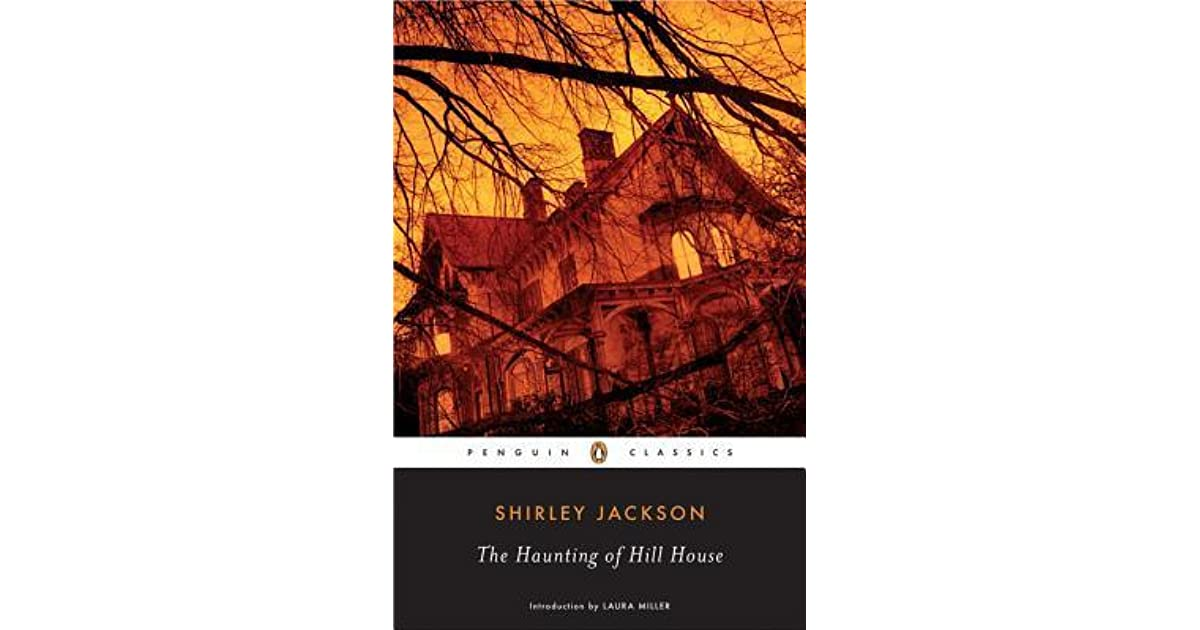 the character of eleanor in shirley jacksons haunting of hill house The haunting of hill house by shirley jackson published by penguin classics on 1959 genres: classics - twentieth century pages: 182 source: purchased: ebook goodreads first published in 1959, shirley jackson's the haunting of hill house has been hailed as a perfect work of unnerving terror.