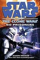 Star Wars: The Clone Wars: No Prisoners