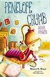 Penelope Crumb Never Forgets (Penelope Crumb #2)