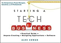 Starting a Tech Business: A Practical Guide