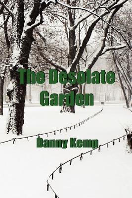 The Desolate Garden