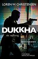 Dukkha: The Suffering (Sam Reeves Martial Arts Thriller #1)