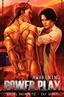 Awakening (Power Play #2)