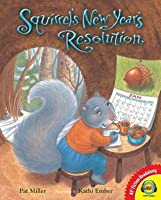 Squirrel's New Year's Resolution, with Code