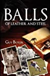 Balls of Leather and Steel (The Spider Trilogy #1)