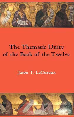 The Thematic Unity of the Book of the Twelve