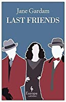 Last Friends (Old Filth, #3)