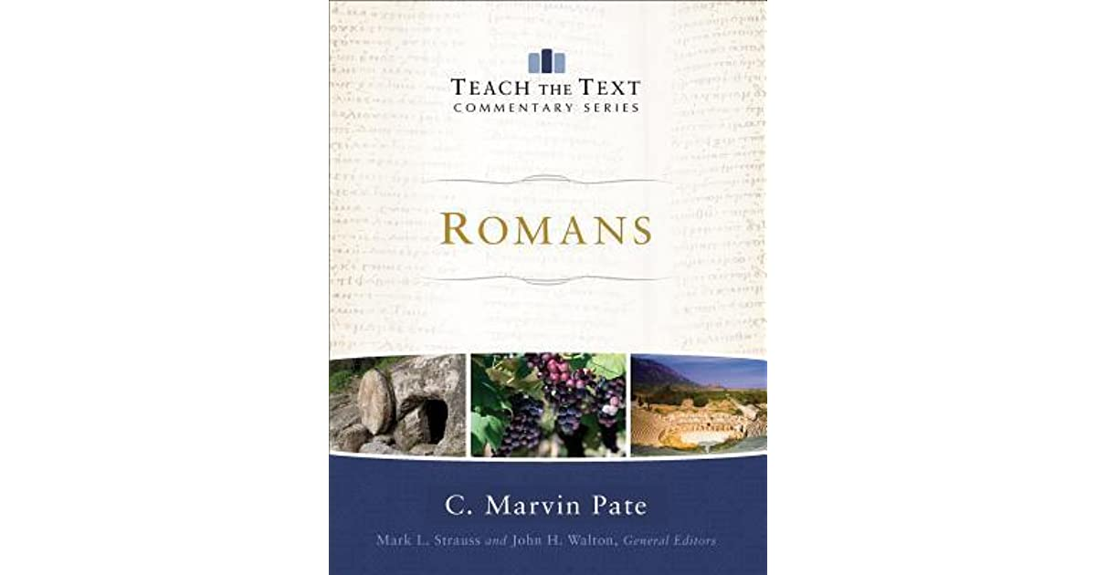 Romans By C Marvin Pate