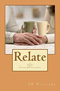Relate: A Guide to Strong Relationships