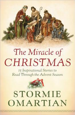 The Miracle Of Christmas.The Miracle Of Christmas 15 Inspirational Stories To Read