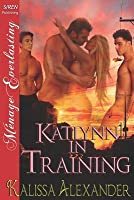 Katlynn in Training