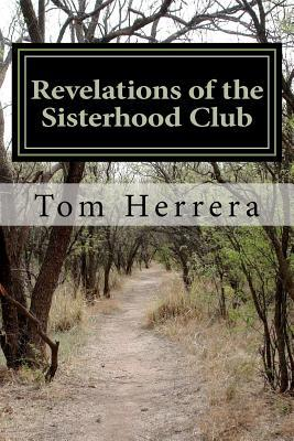 Revelations of the Sisterhood Club