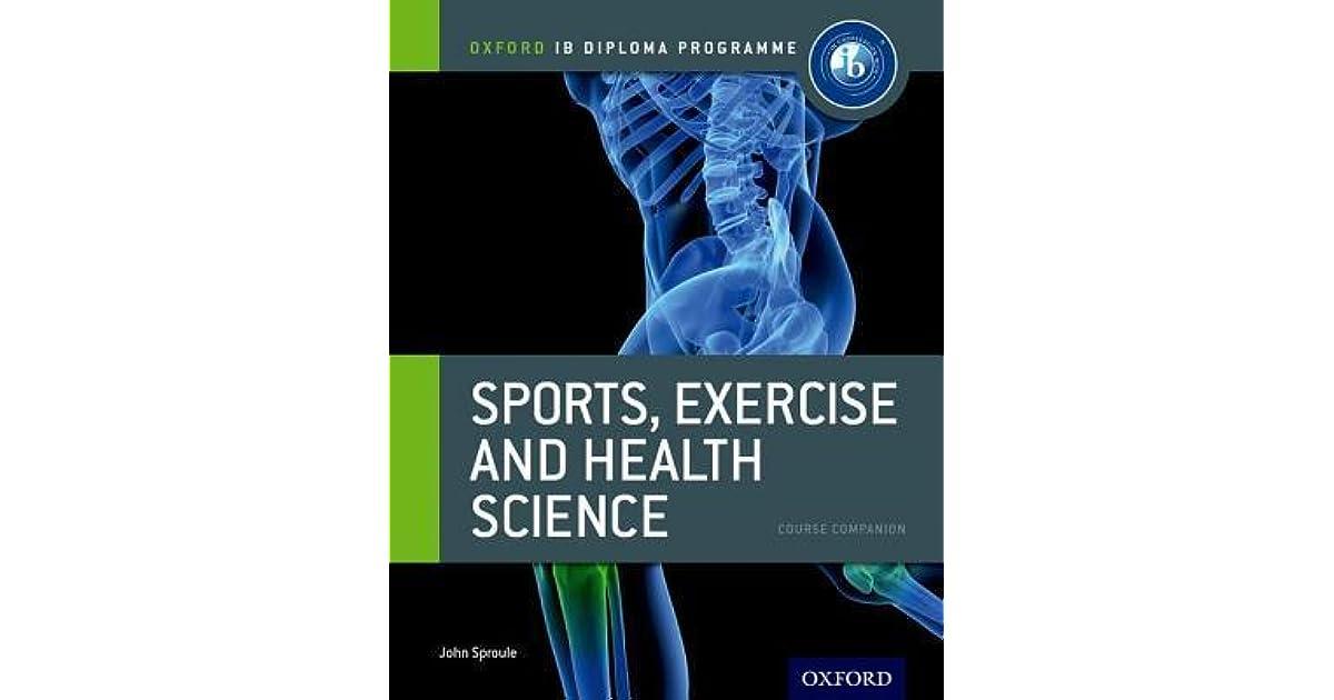 Ib Diploma Sports, Exercise & Health: Course Book: Oxford Ib