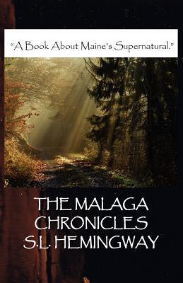 The Malaga Chronicles S.L. Hemingway