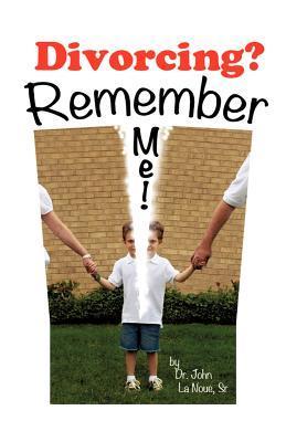 Divorcing? Remember Me!