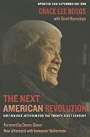 The Next American Revolution: Sustainable Activism for the Twenty-First Century, Updated and Expanded Edition, New Afterword with Immanuel Wallerstein