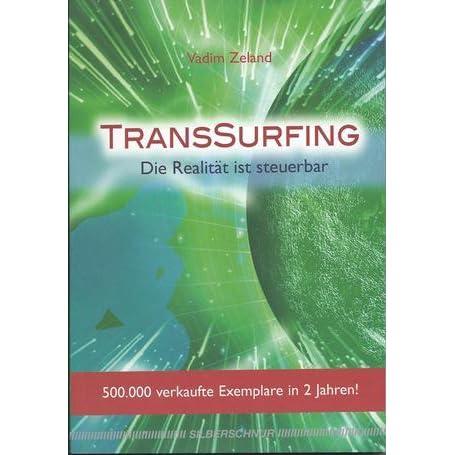 5b38f9ec742 TransSurfing. Die Realität ist steuerbar by Vadim Zeland