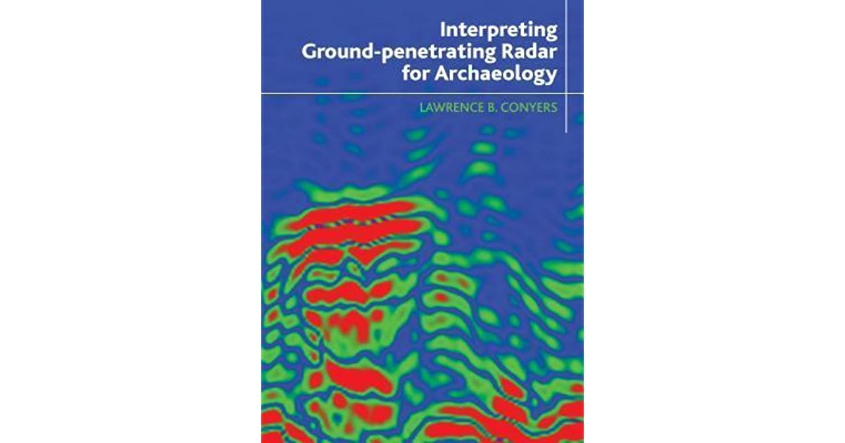Interpreting Ground-Penetrating Radar for Archaeology by