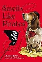 Smells Like Pirates
