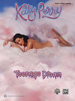 Katy Perry: Teenage Dream: Piano/Vocal/Guitar