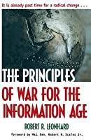 The Principles of War for the Information Age the Principles of War for the Information Age