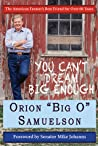 You Can't Dream Big Enough: The American Farmer's Best Friend for Over 60 Years