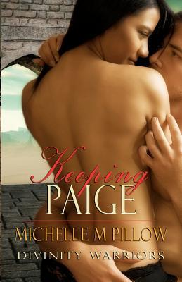 Keeping Paige (Divinity Warriors, #3)