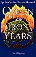 Queen of Iron Years