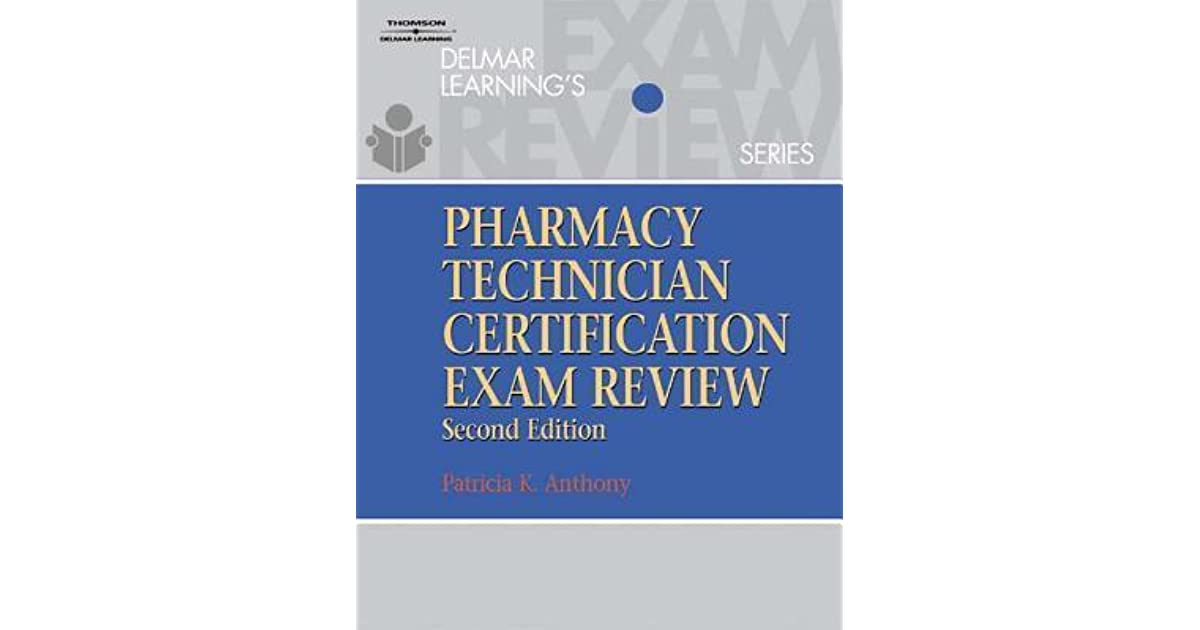 Delmar Learnings Pharmacy Technician Certification Exam Review By