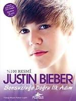 Justin Bieber Sonsuzluğa Doğru İlk Adım (%100 Resmi)