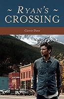 Ryan's Crossing (Crossing #2)