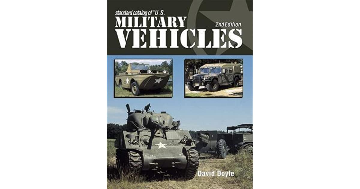 Standard Catalog Of Us Military Vehicles By David Doyle