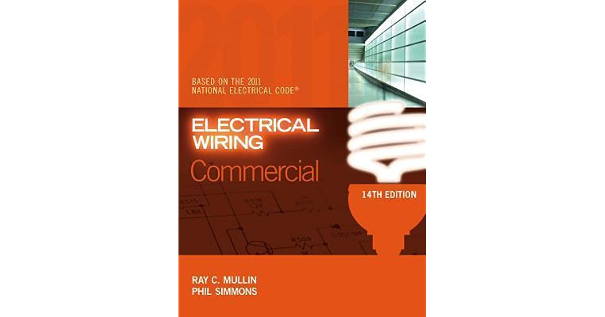 Fine Electrical Wiring Commercial By Ray C Mullin Wiring Database Wedabyuccorg