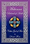 McKenna: Beloved of Aodh Celtic God of Fire
