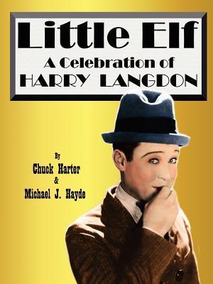 Little Elf: A Celebration of Harry Langdon