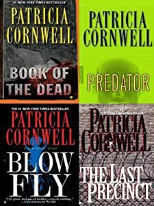 Four Scarpetta Novels: The Last Precinct / Blow Fly / Predator / The Book of the Dead