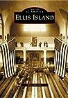 Ellis Island (Images of America: New York)