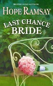 Last Chance Bride (Last Chance, #3.5)