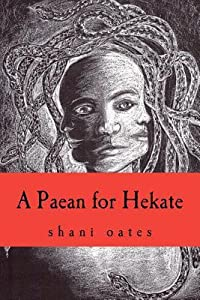 A Paean for Hekate