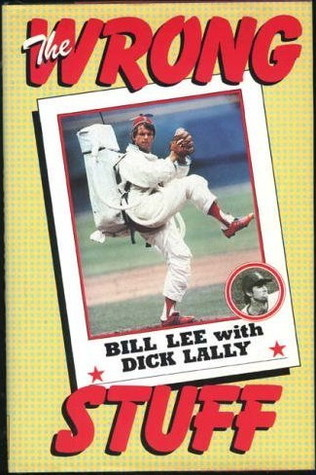 The Wrong Stuff by Bill Lee