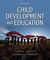 Child Development and Education [with MyEducationLab & eText Access Card]