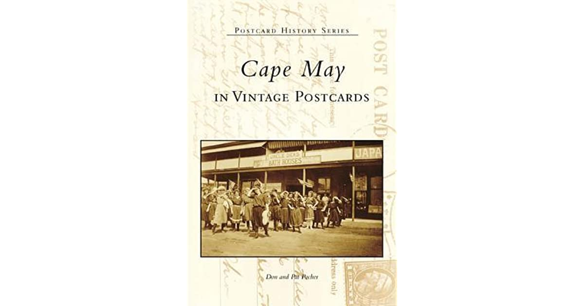 Cape May in Vintage Postcards by Don Pocher