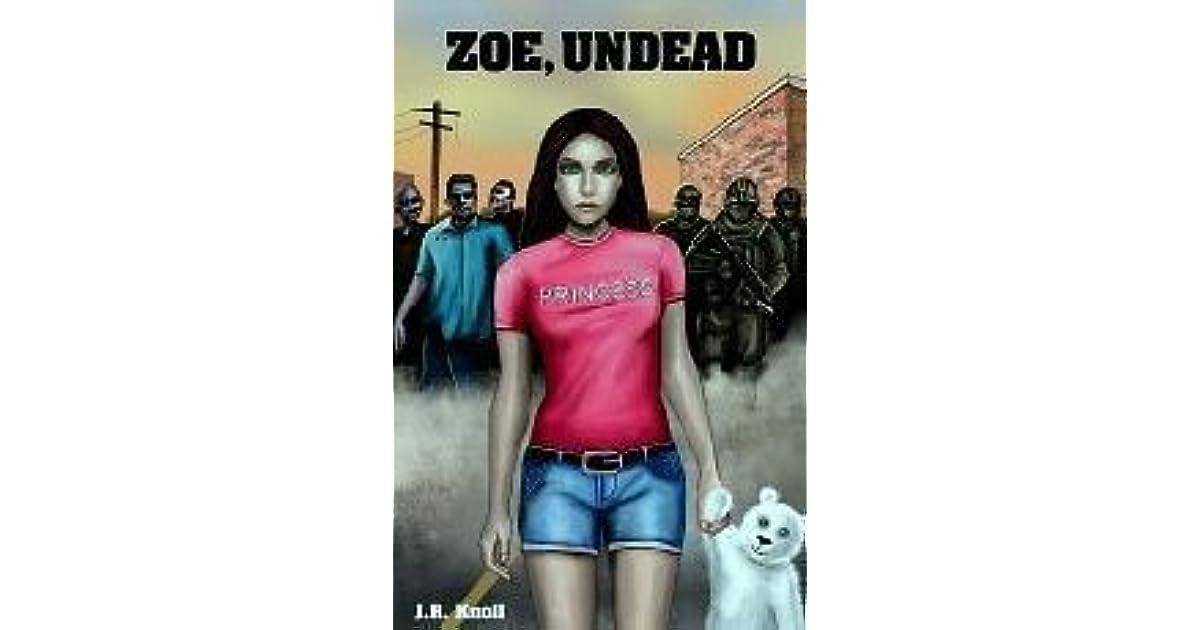 Read Zoe Undead Zoe Undead 1 By Jr Knoll