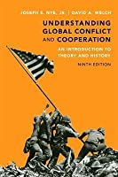 Understanding Global Conflict and Cooperation: An Introduction to Theory and History (Plus Mysearchlab with Etext -- Access Card Package)
